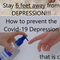 How to prevent the Covid-19 Depression